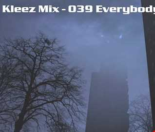 Kleez Mix   039 Everybody In The Place