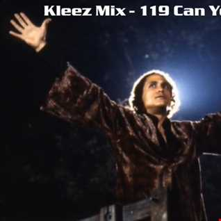Kleez Mix   119 Can You Dig It