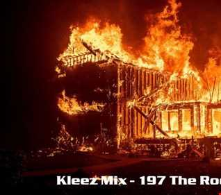 Kleez Mix   197 The Roof Is On Fire