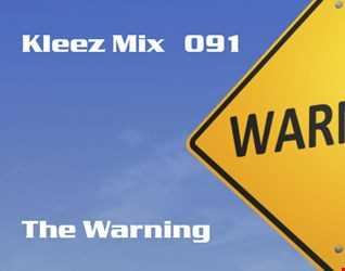 Kleez Mix   091 The Warning