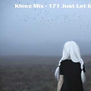 Kleez Mix   171 Just Let Go