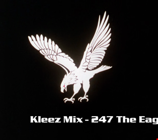 Kleez Mix   247 The Eagle Has Landed