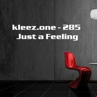 kleez.one   285 Just a Feeling