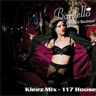 Kleez Mix   117 House Of Love