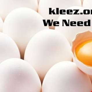 kleez.one   970 We Need The Eggs