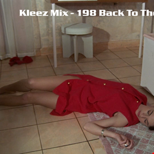 Kleez Mix   198 Back To The Club