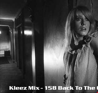 Kleez Mix   158 Back To The Classics Part 2