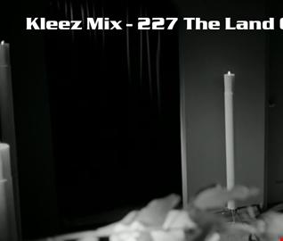 Kleez Mix   227 The Land Of XTC Part 1