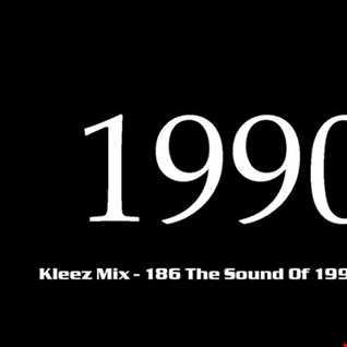 Kleez Mix   186 The Sound Of 1990 Part 7