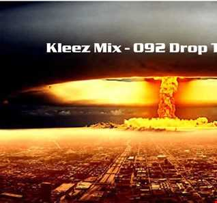 Kleez Mix   092 Drop The Bomb