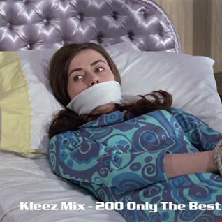 Kleez Mix   200 Only The Best Part 2