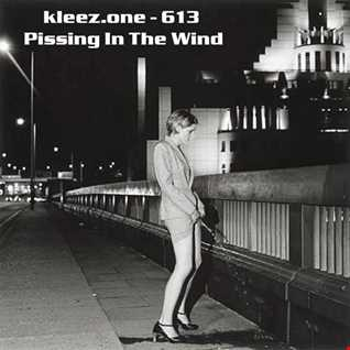 kleez.one   613 Pissing In The Wind