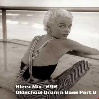 Kleez Mix   292 Oldschool Drum n Bass Part 8