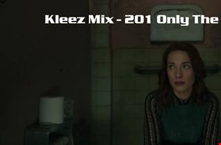 Kleez Mix   201 Only The Best Part 3