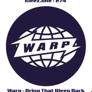 kleez.one   274 Warp   Bring That Bleep Back