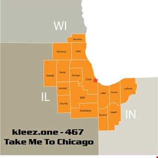 kleez.one   467 Take Me To Chicago