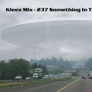 Kleez Mix   237 Something In The Air
