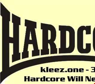 kleez.one   360 Hardcore Will Never Die