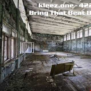 kleez.one   422 Bring That Beat Back