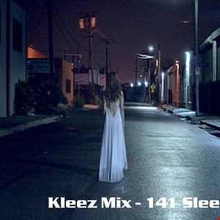 Kleez Mix   141 Sleepwalker
