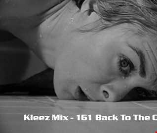 Kleez Mix   161 Back To The Classics Part 4