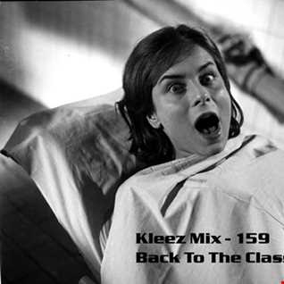 Kleez Mix   159 Back To The Classics Part 1