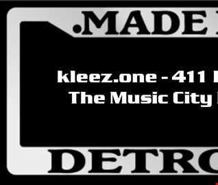 kleez.one   411 Detroit   The Music City Part 2