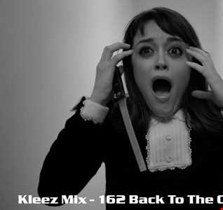 Kleez Mix   162 Back To The Classics Part 5