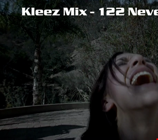 Kleez Mix   122 Never Give Up