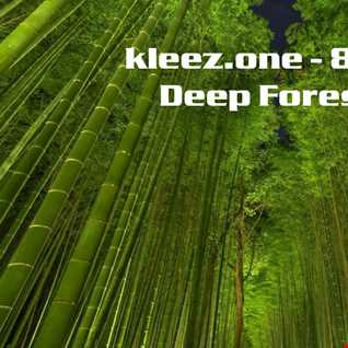 kleez.one   892 Deep Forest