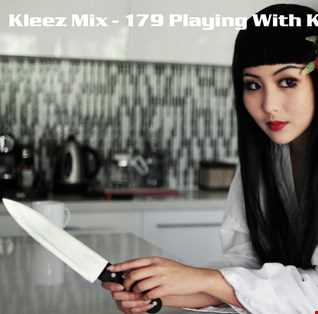 Kleez Mix   179 Playing With Knives