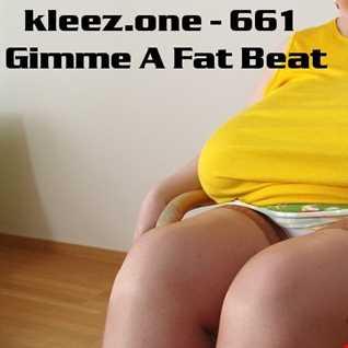 kleez.one   661 Gimme A Fat Beat