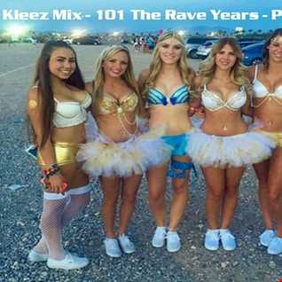Kleez Mix   101 The Rave Years   Part 3