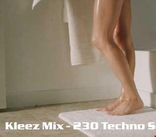 Kleez Mix   230 Techno Session Part 1