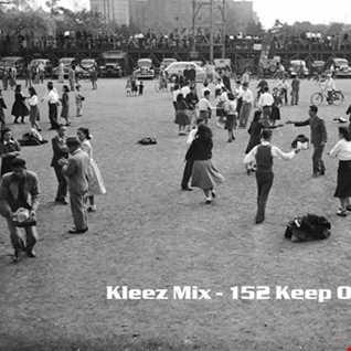 Kleez Mix   152 Keep On Dancing