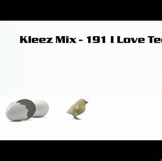 Kleez Mix   191 I Love Techno Part 3
