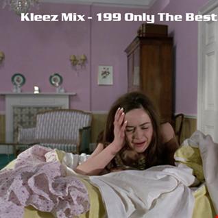Kleez Mix   199 Only The Best Part 1