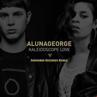 AlunaGeorge - Kaliedoscope Love (Sunshine Mix)