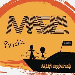 Magic! - Rude (Dan Daly's 'Sun n Bass' Mix)