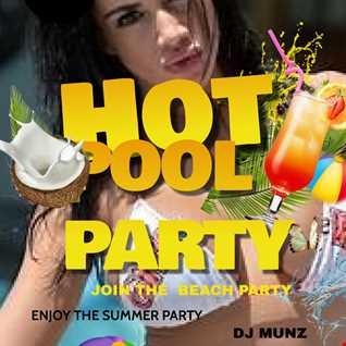 DJMUNZ EDM MASH UP POOL PARTY  MIX @NATIONAL HOTEL MIAMI