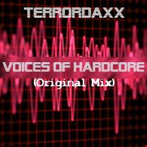 TerrordaXX - Voices of Hardcore (Original Mix)