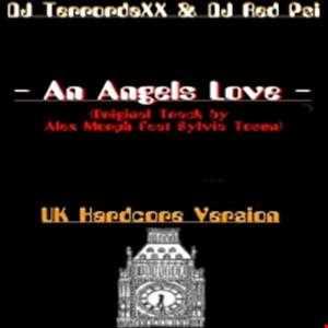 Alex Morph feat. Sylvia Tosun - An Angel´s Love (TerrodaXX UK-Hardcore Remix 2013)