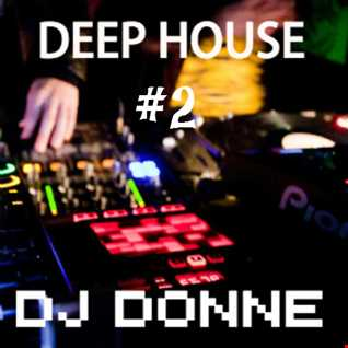 House Mix 2 DJ Donne