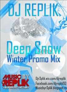 DJ REPLIK - Deep Snow (Winter Promo Mix)