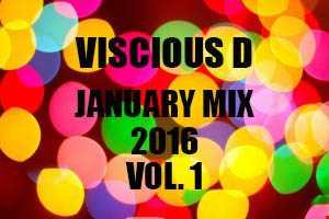 Viscious D   January Mix 2016 Vol. 1