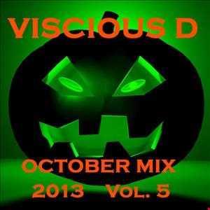 Viscious D   October Mix 2013 Vol. 5