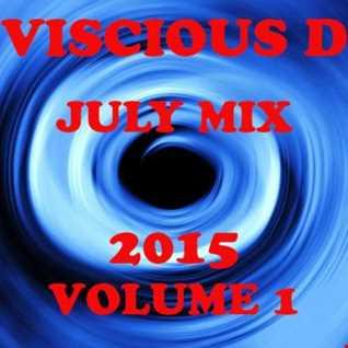 Viscious D   July Mix 2015 Vol. 1