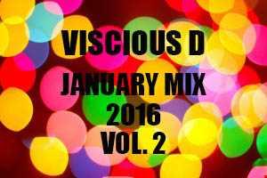 Viscious D   January Mix 2016 Vol. 2