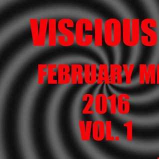 Viscious D   February Mix 2016 Vol. 1
