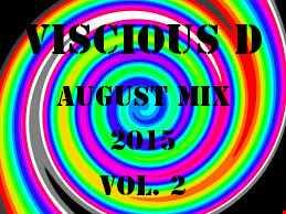 Viscious D   August Mix 2015 Vol. 2